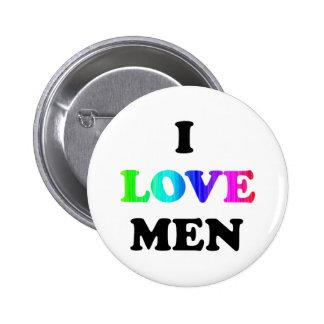 Amo a hombres pin redondo de 2 pulgadas
