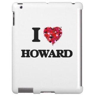 Amo a Howard Funda Para iPad