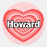 Amo a Howard. Te amo Howard. Corazón Pegatinas Redondas