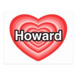 Amo a Howard. Te amo Howard. Corazón Postales