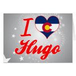 Amo a Hugo, Colorado Tarjetas