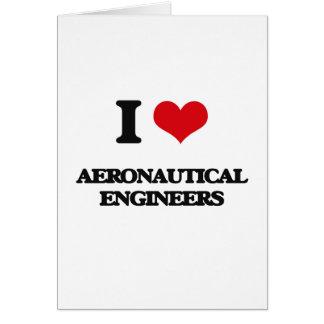 Amo a ingenieros aeronáuticos tarjeta de felicitación