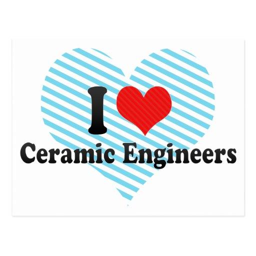 Amo a ingenieros de cerámica tarjetas postales