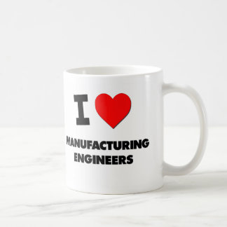 Amo a ingenieros de fabricación taza