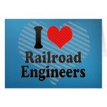 Amo a ingenieros de ferrocarril felicitación