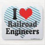 Amo a ingenieros de ferrocarril tapetes de ratón