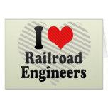 Amo a ingenieros de ferrocarril tarjeton