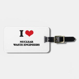 Amo a ingenieros de la basura nuclear etiqueta de maleta