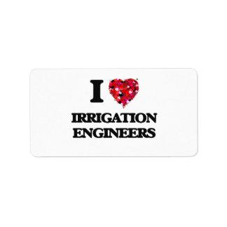 Amo a ingenieros de la irrigación etiquetas de dirección