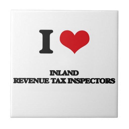 Amo a inspectores del impuesto de Hacienda pública Azulejos Cerámicos