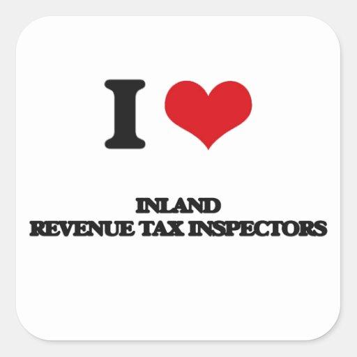 Amo a inspectores del impuesto de Hacienda pública Calcomanías Cuadradass Personalizadas