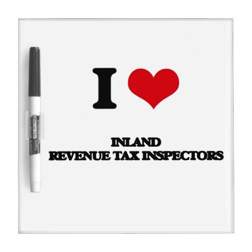 Amo a inspectores del impuesto de Hacienda pública Pizarras Blancas De Calidad