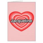 Amo a Jacoba. Te amo Jacoba. Corazón Tarjetón