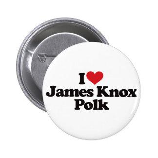 Amo a James Knox Polk Pin Redondo De 2 Pulgadas
