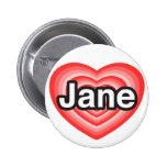 Amo a Jane. Te amo Jane. Corazón Pin