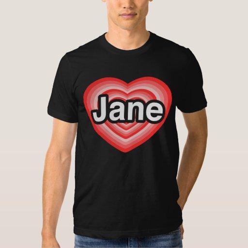 Amo a Jane. Te amo Jane. Corazón Remera
