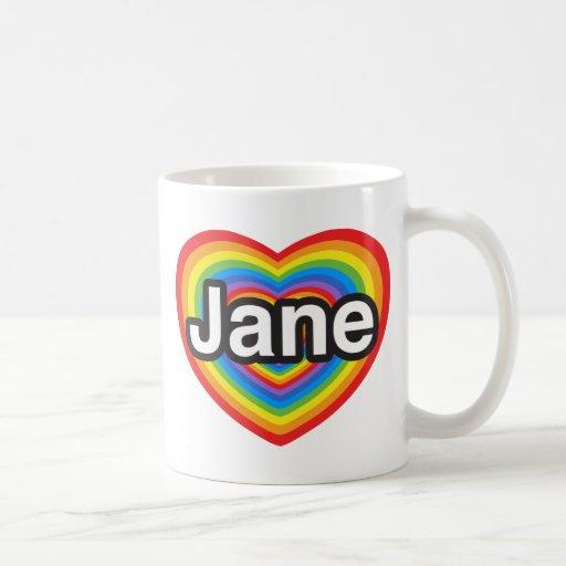 Amo a Jane. Te amo Jane. Corazón Taza