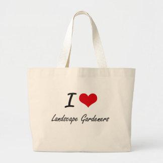 Amo a jardineros de paisaje bolsa tela grande