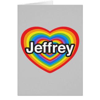 Amo a Jeffrey. Te amo Jeffrey. Corazón Felicitación