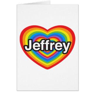 Amo a Jeffrey. Te amo Jeffrey. Corazón Tarjetas
