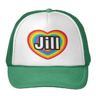 Amo a Jill. Te amo Jill. Corazón Gorros Bordados