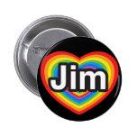 Amo a Jim. Te amo Jim. Corazón Pins