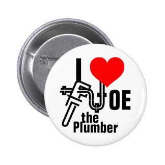 Amo a Joe el fontanero Pin Redondo De 2 Pulgadas