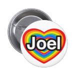 Amo a Joel. Te amo Joel. Corazón Pin