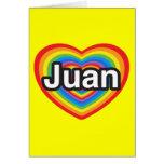 Amo a Juan. Te amo Juan. Corazón Tarjetón