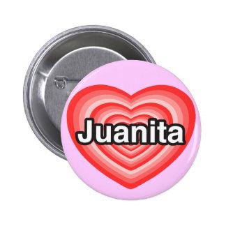 Amo a Juanita. Te amo Juanita. Corazón Pin Redondo De 2 Pulgadas