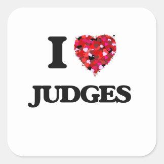 Amo a jueces pegatina cuadrada
