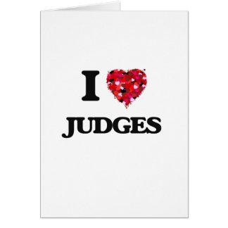 Amo a jueces tarjeta de felicitación