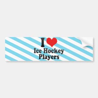 Amo a jugadores del hockey sobre hielo pegatina de parachoque