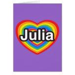 Amo a Julia. Te amo Julia. Corazón Felicitación