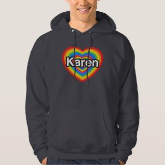 Amo a Karen. Te amo Karen. Corazón Sudadera