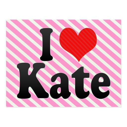 Amo a Kate Postal
