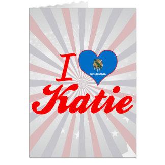 Amo a Katie Oklahoma Felicitación
