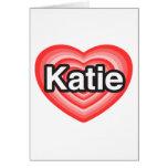 Amo a Katie. Te amo Katie. Corazón Tarjeta De Felicitación