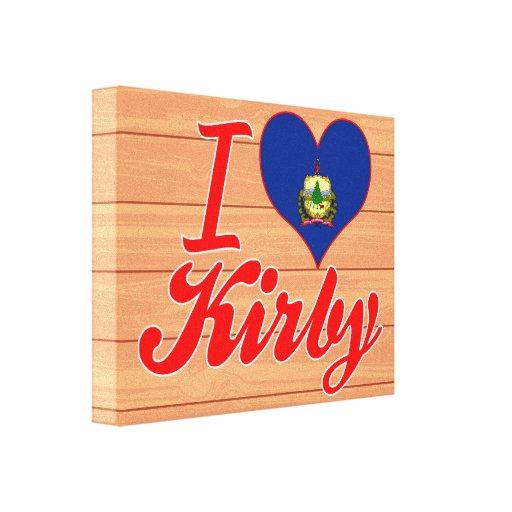 Amo a Kirby, Vermont Impresión En Lienzo Estirada