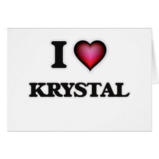 Amo a Krystal Tarjeta De Felicitación