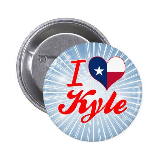 Amo a Kyle, Tejas Pin