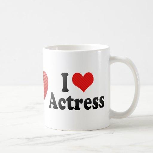 Amo a la actriz taza