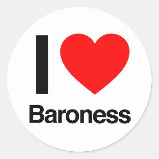 amo a la baronesa pegatina redonda