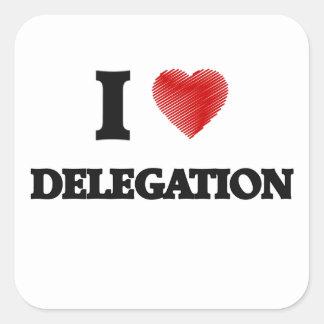 Amo a la delegación pegatina cuadrada