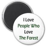 Amo a la gente que ama el bosque imanes