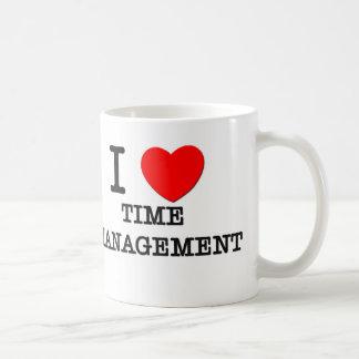 Amo a la gestión de tiempo taza de café