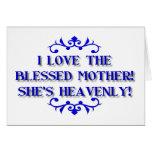 ¡Amo a la madre bendecida! ¡Ella es divina! Felicitacion