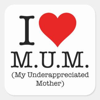 Amo a la momia (mi madre infravalorada) pegatina cuadrada
