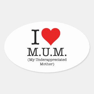 Amo a la momia (mi madre infravalorada) pegatina ovalada