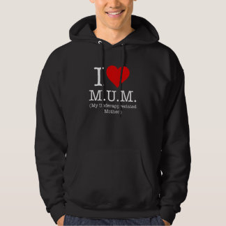 Amo a la momia (mi madre infravalorada) sudadera con capucha